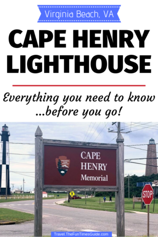 Visiting Cape Henry Lighthouse for the first time