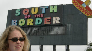 South Of The Border, Dillon SC – One Of The Best Free Things To Do In South Carolina