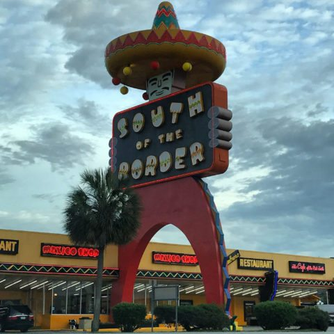 South Of The Border Sign - South of the Border, Dillon SC