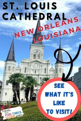 See what it's like to visit St. Louis Cathedral in New Orleans