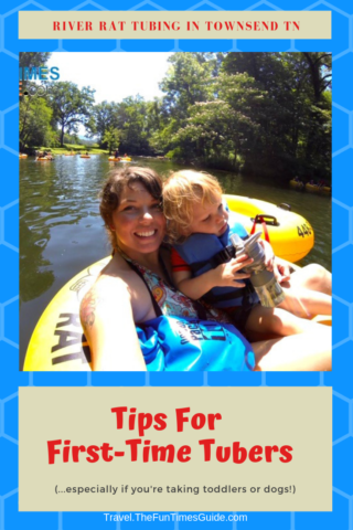 I've been tubing with River Rat In Townsend TN several times... with a large group... with my 2-year-old... and with dogs! I've got some helpful tips for your first float trip with River Rat Tubing... or ANY outfitter!